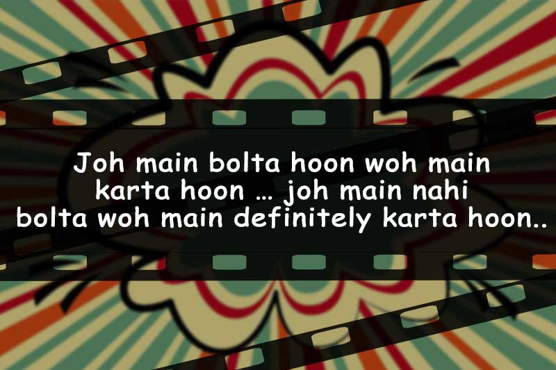 Bollywood Dialogues Quiz Try To Guess The Bollywood Movie With One