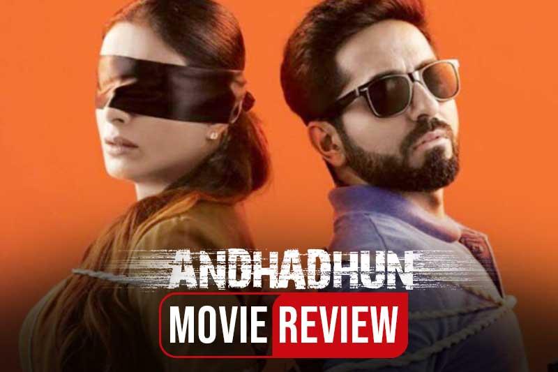 Andhadhun movie review