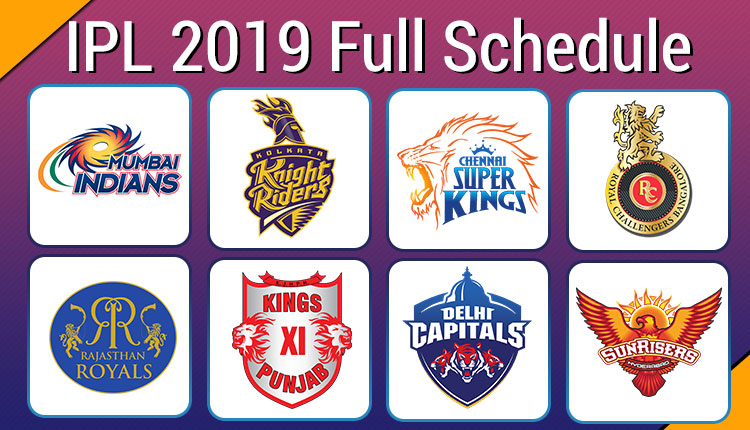 IPL 2019 Schedule: Download Full Time Table In PDF, Venue