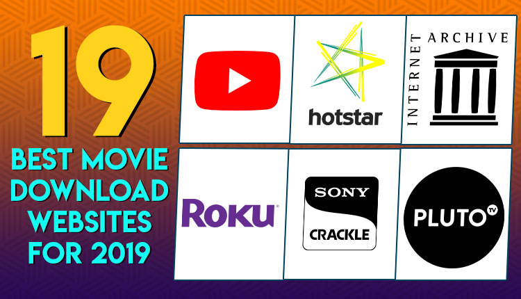 Top 53 Free Movie Download Sites to Download Full HD Movies in 2019