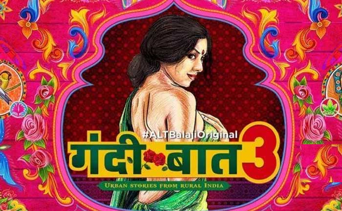 Gandii Baat 3 Leaked Online to Download For Free By
