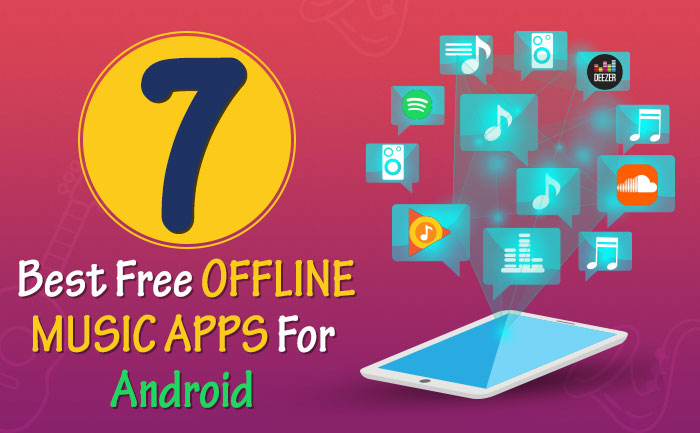 7 Best Free Offline Music Apps and Players for Android for