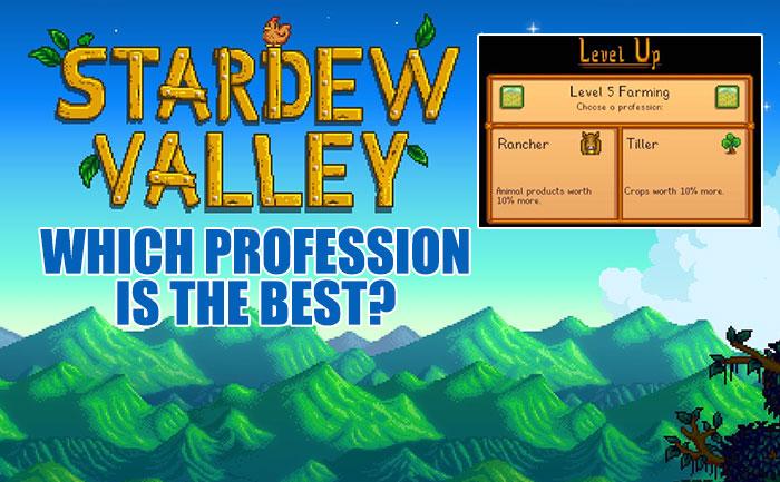 Best Stardew Valley Professions