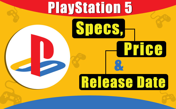 PS5 Specs Price Release Date