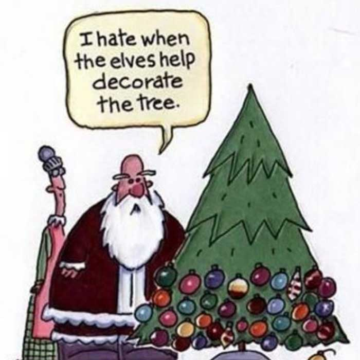 When Santa had the misconception of elves decorating the entire tree