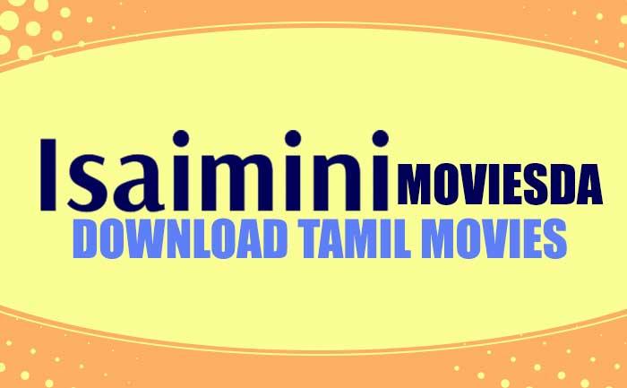 Isaimini Moviesda 2020 - Isaimini Tamilrockers Tamil HD Movies Download
