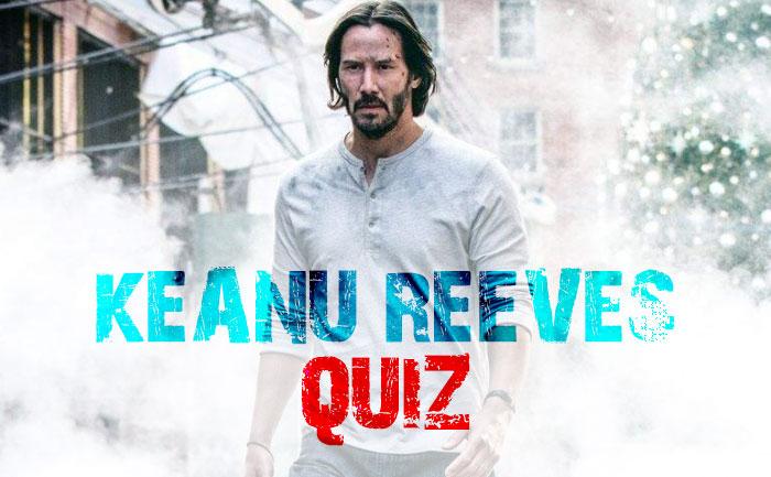 Keanu Reeves Quiz
