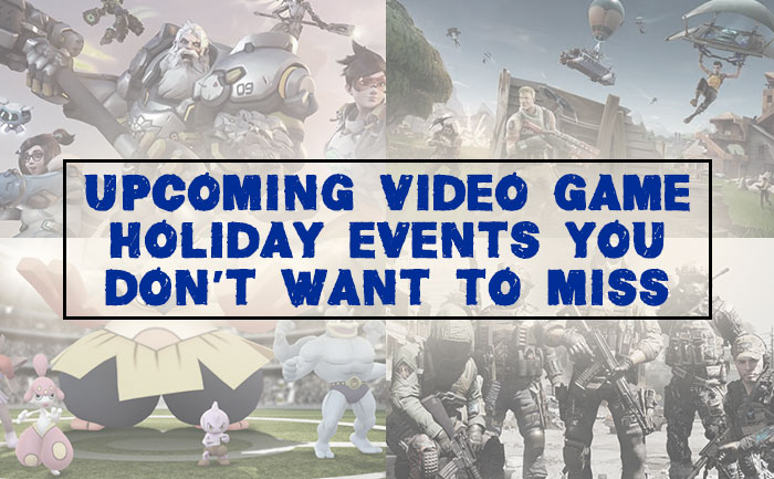 Upcoming Video Game Holiday Events TLM