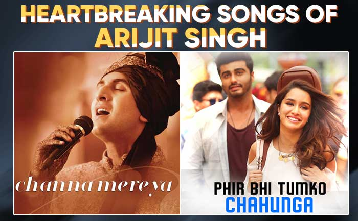 Arijit Singh Sad Heartbreak Songs