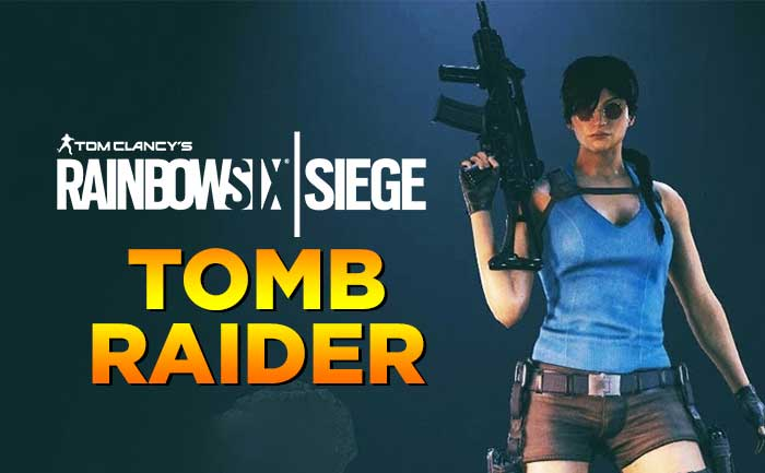 Tomb Raider Is Coming To Rainbow Six Siege…In The Form Of