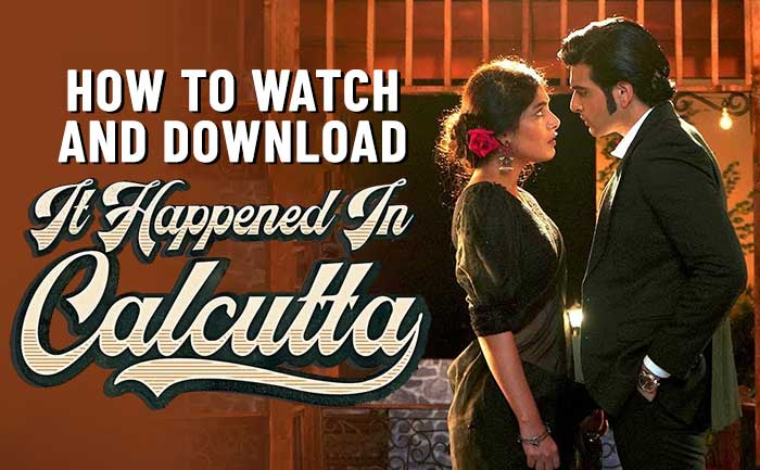 It Happened in Calcutta Seaosn 1 download