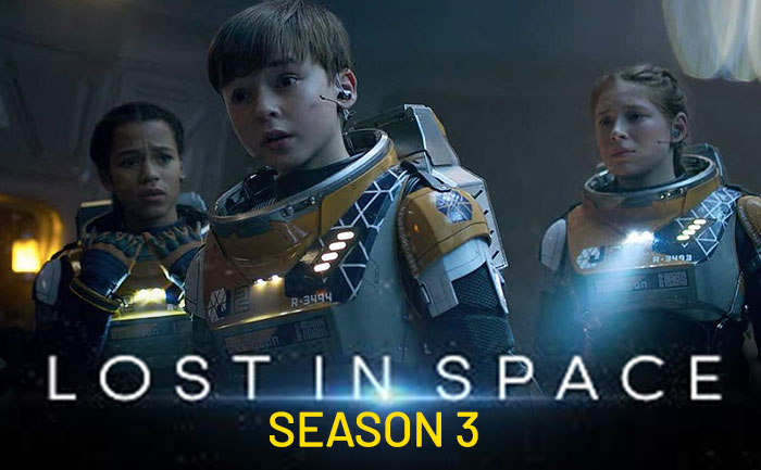 Lost in Space Season 3 release date, trailer, cast, plot and all you need to know