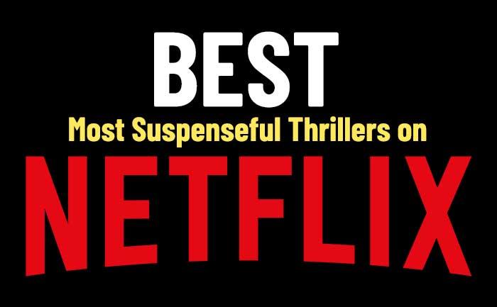 Netflix thrillers