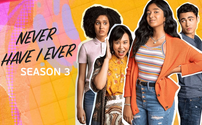 Never Have I Ever 3: Release Date, Cast and Everything You Need To Know